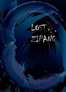 モノクロラセンpresents『LOST ZIPANG』