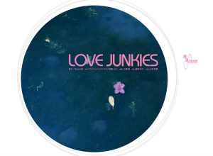 重力/Note『LOVE JUNKIES』